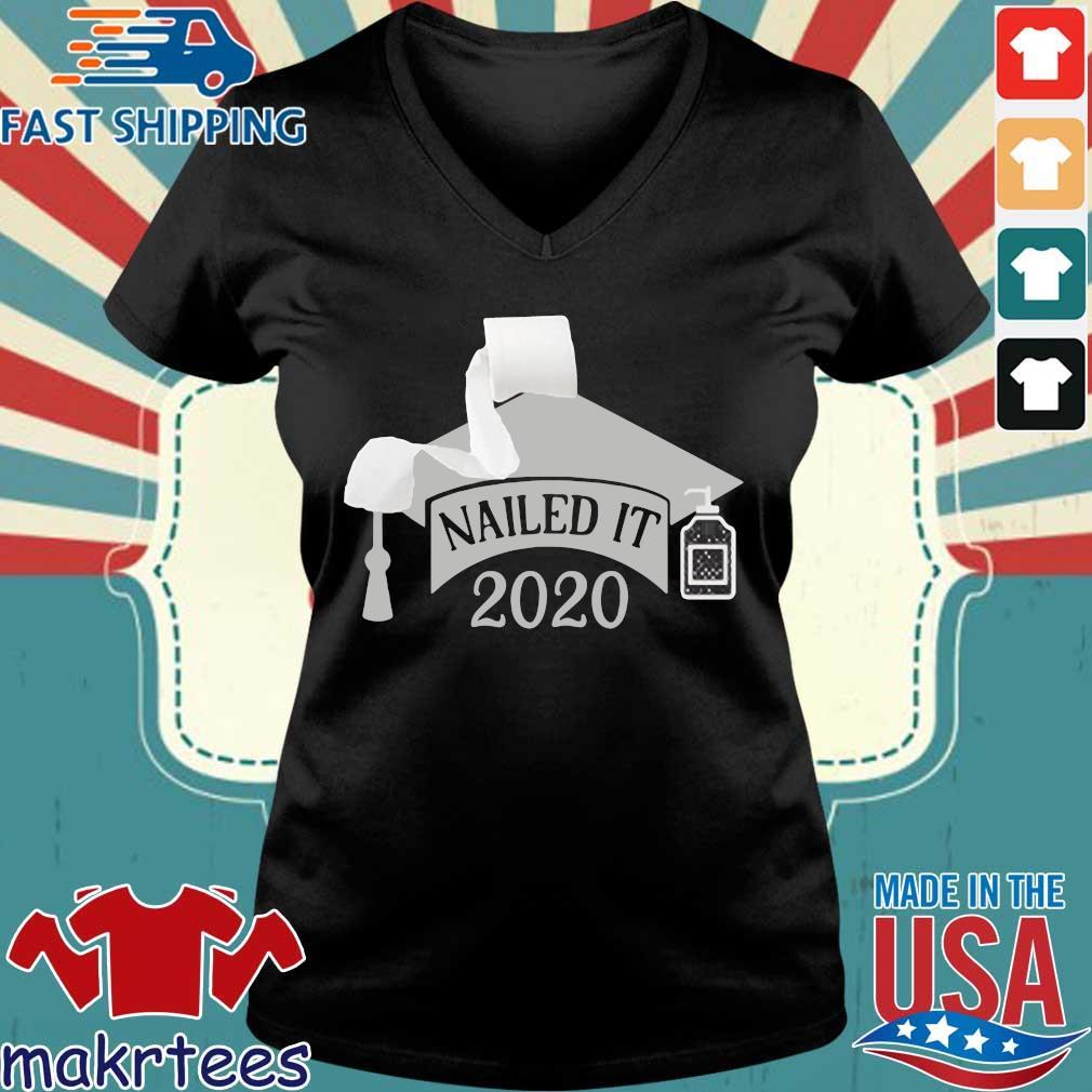 Nailed it Class of 2020 funny toilet paper 2020 Shirt Senior Quarantined Ladies V-neck den