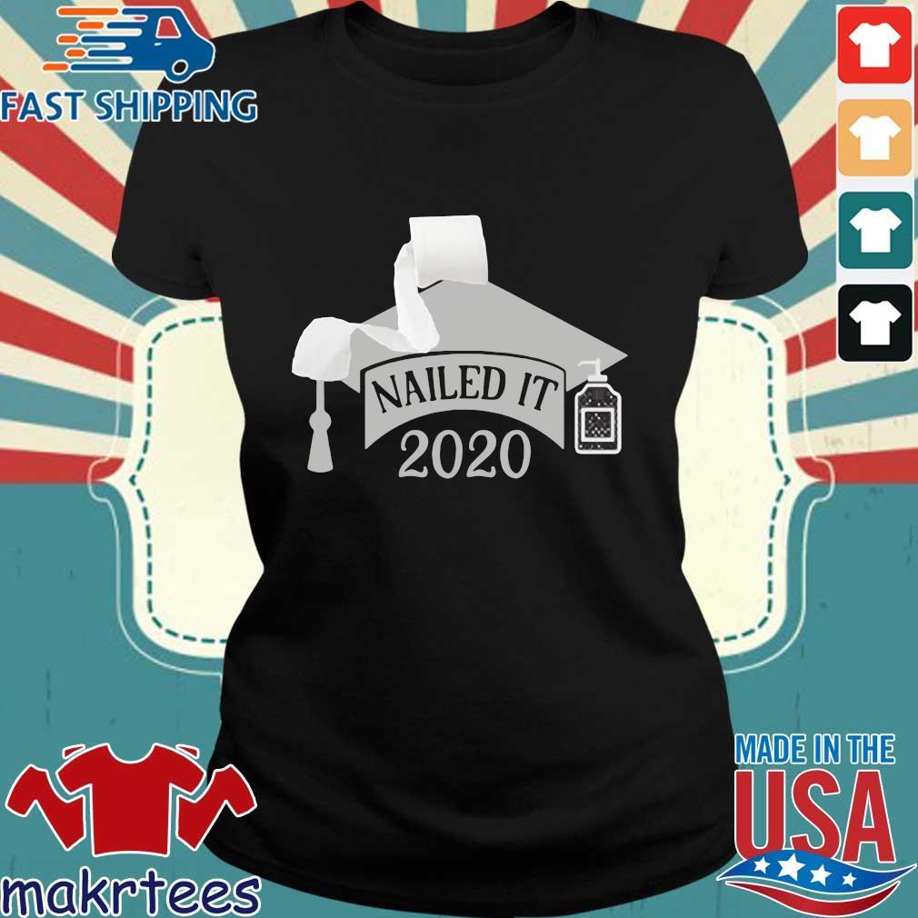 Nailed it Class of 2020 funny toilet paper 2020 Shirt Senior Quarantined Ladies den