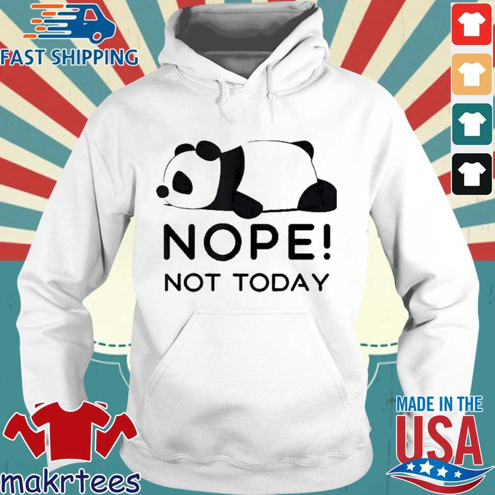 Nope, Not Today Cute Panda Introvert Shirt Hoodie trang