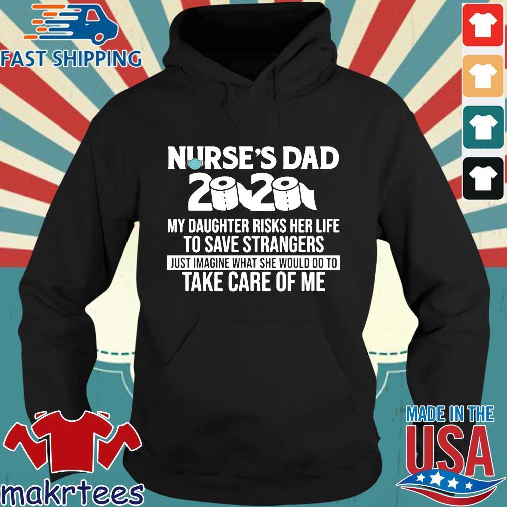 Nurse's Dad 2020 toilet paper s Hoodie den