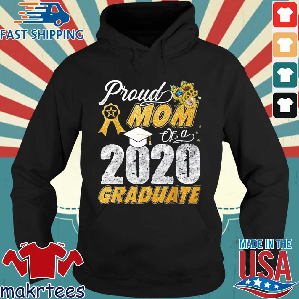 Proud Mom Of A 2020 Graduate Shirt Hoodie den