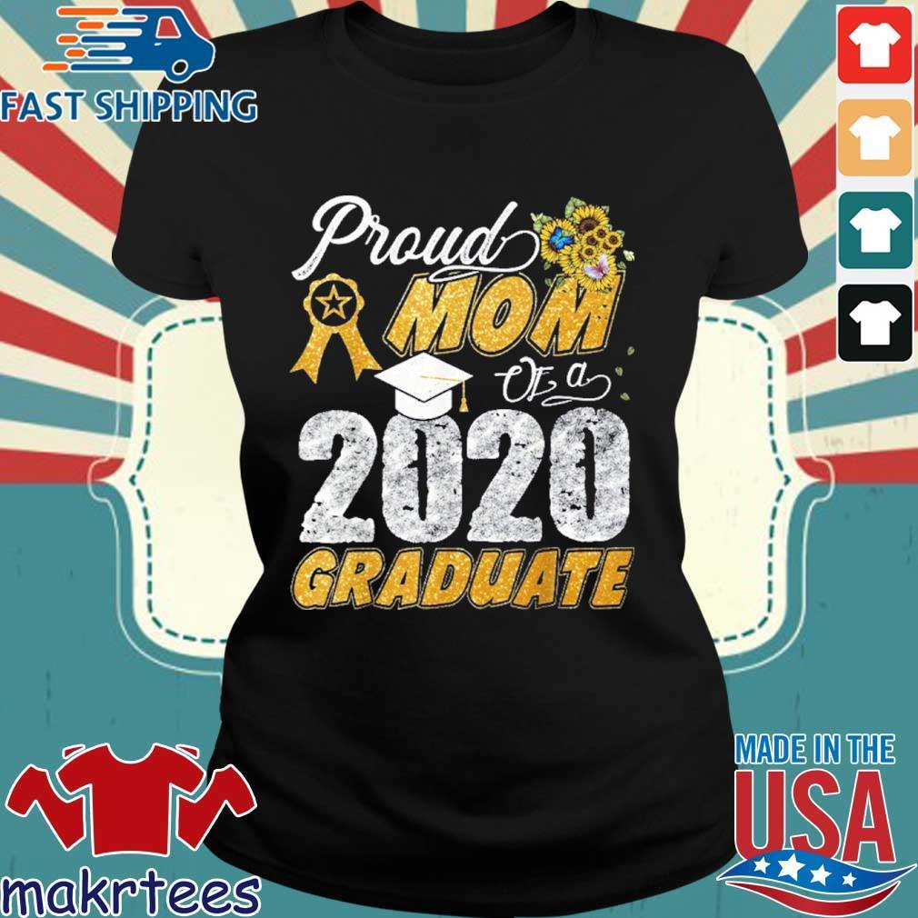 Proud Mom Of A 2020 Graduate Shirt Ladies den