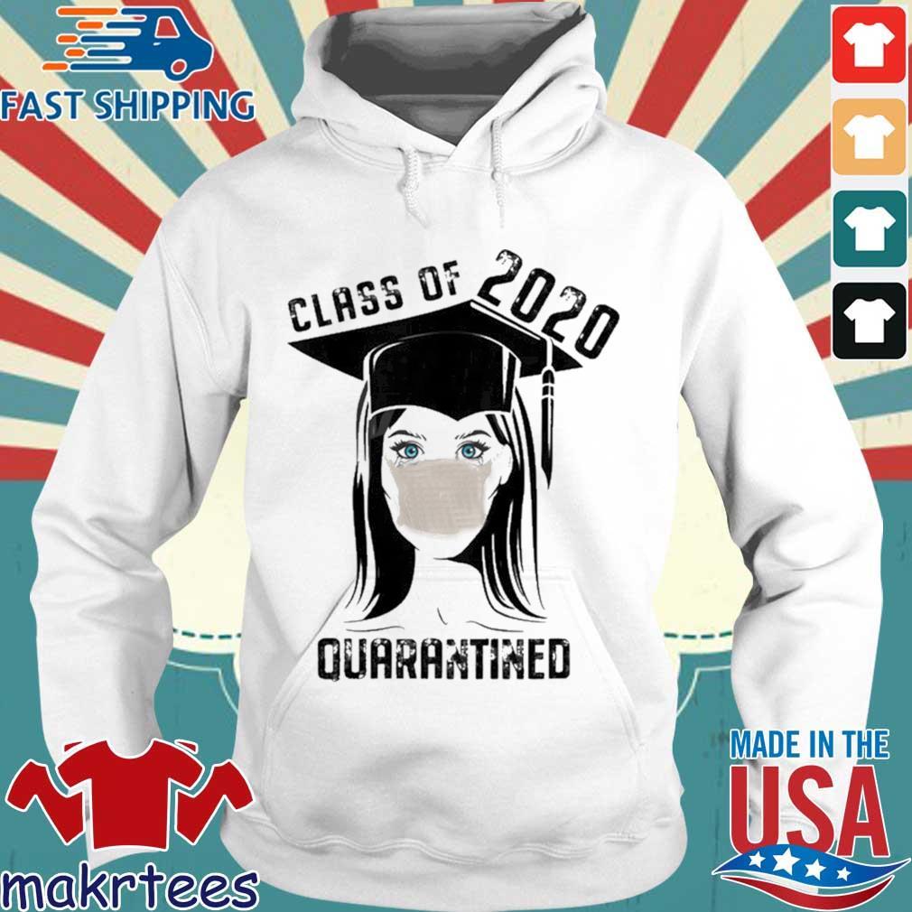 Quarantined Class 2020 Sad Graduating Girl Mask Graduation Shirt Hoodie trang