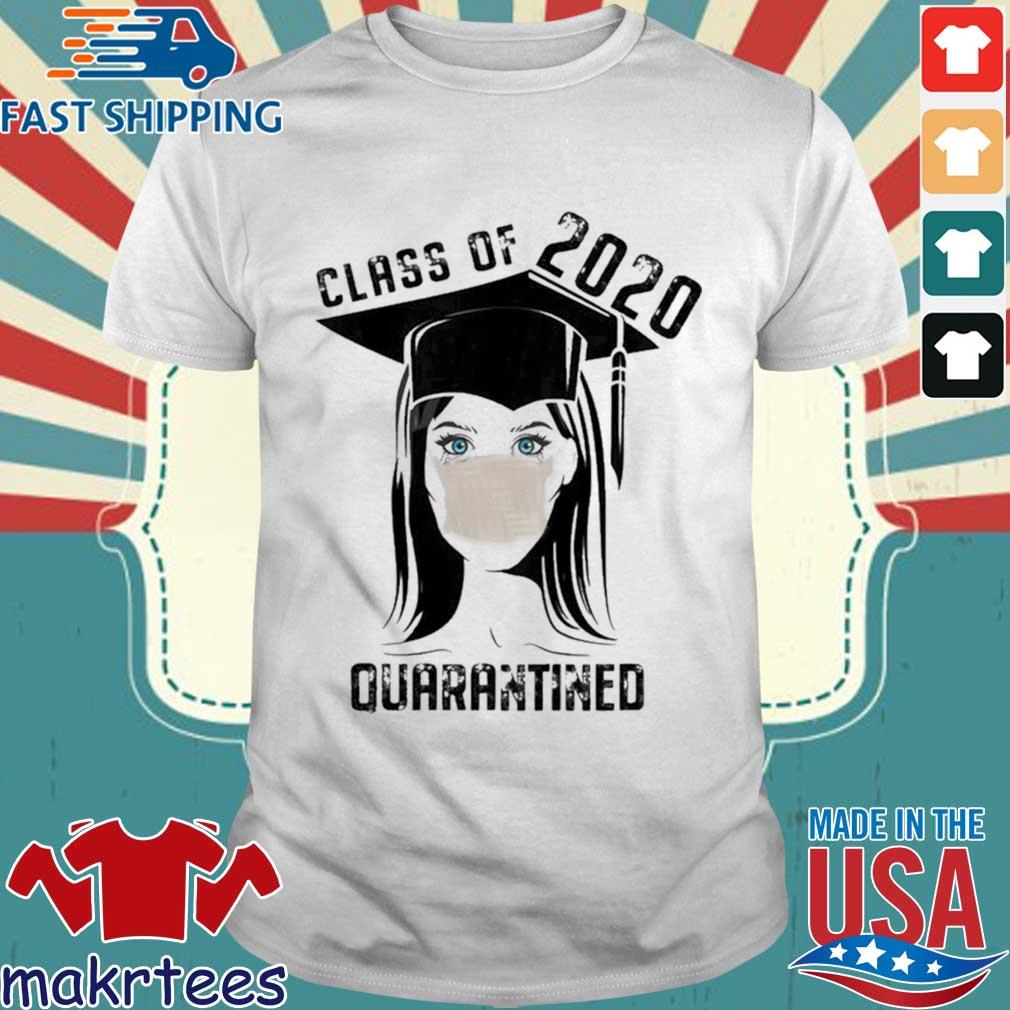 Quarantined Class 2020 Sad Graduating Girl Mask Graduation Shirt