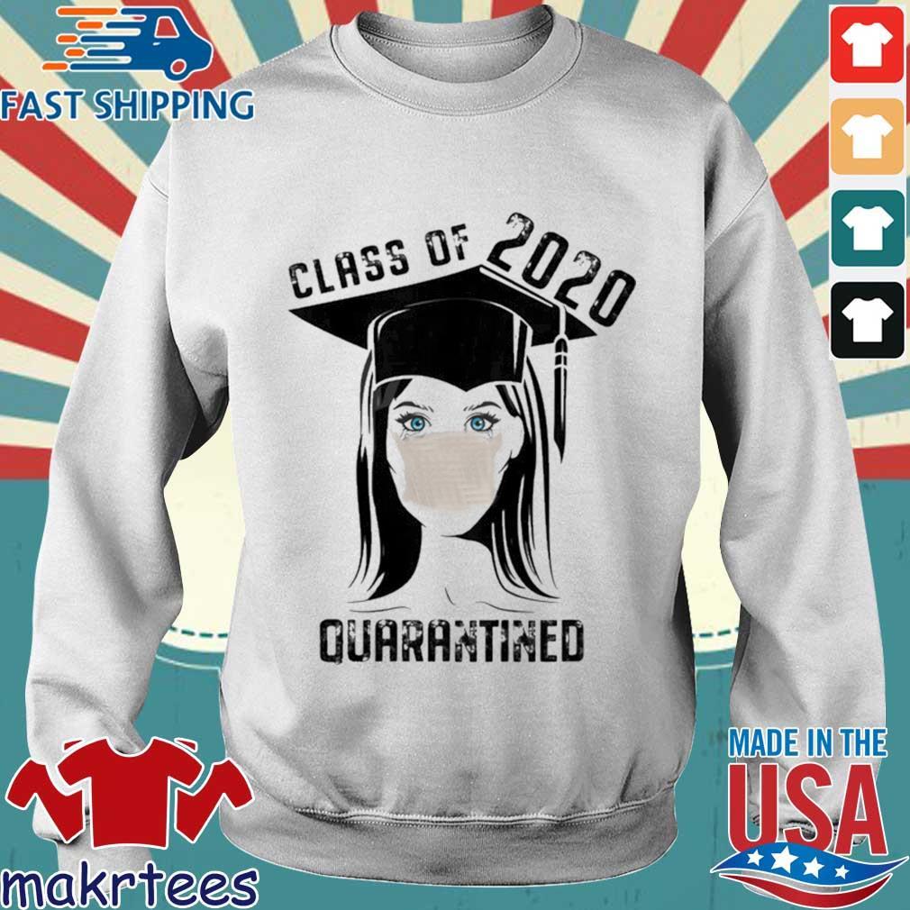 Quarantined Class 2020 Sad Graduating Girl Mask Graduation Shirt Sweater trang