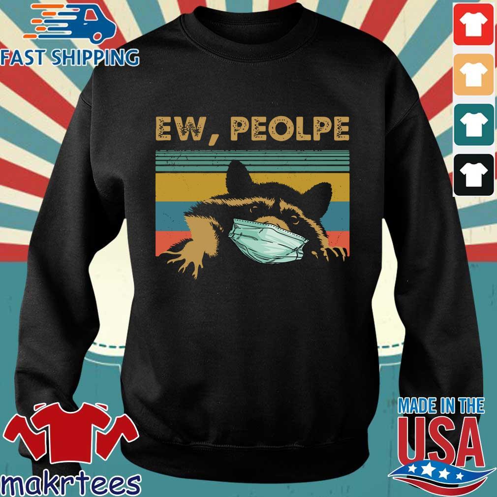 Racoon Ew People Wear Masks Vintage Shirt Sweater den