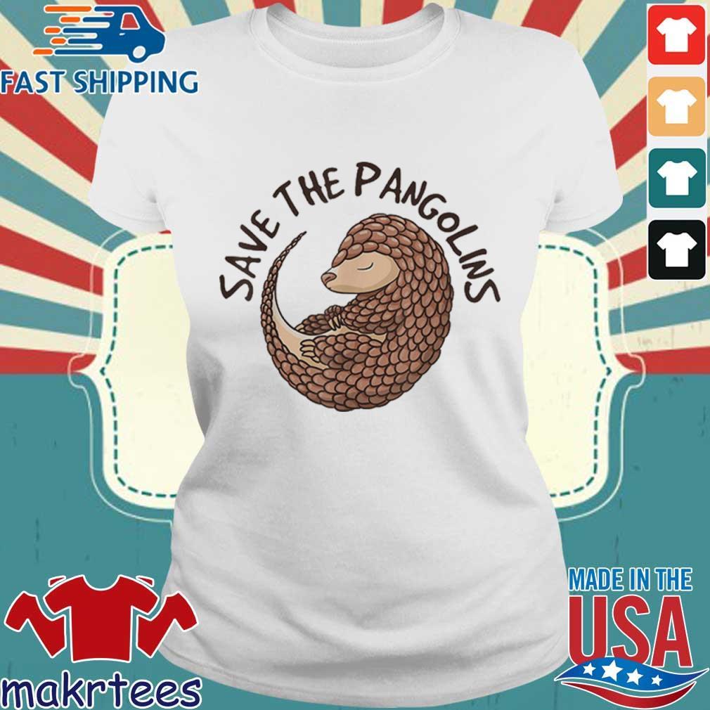 Save The Pangolins Funny Cute Animal Pangolin Shirt Ladies trang