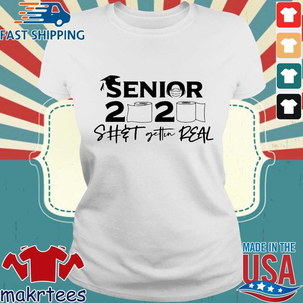 Senior 2020 Shit getting real official s Ladies trang
