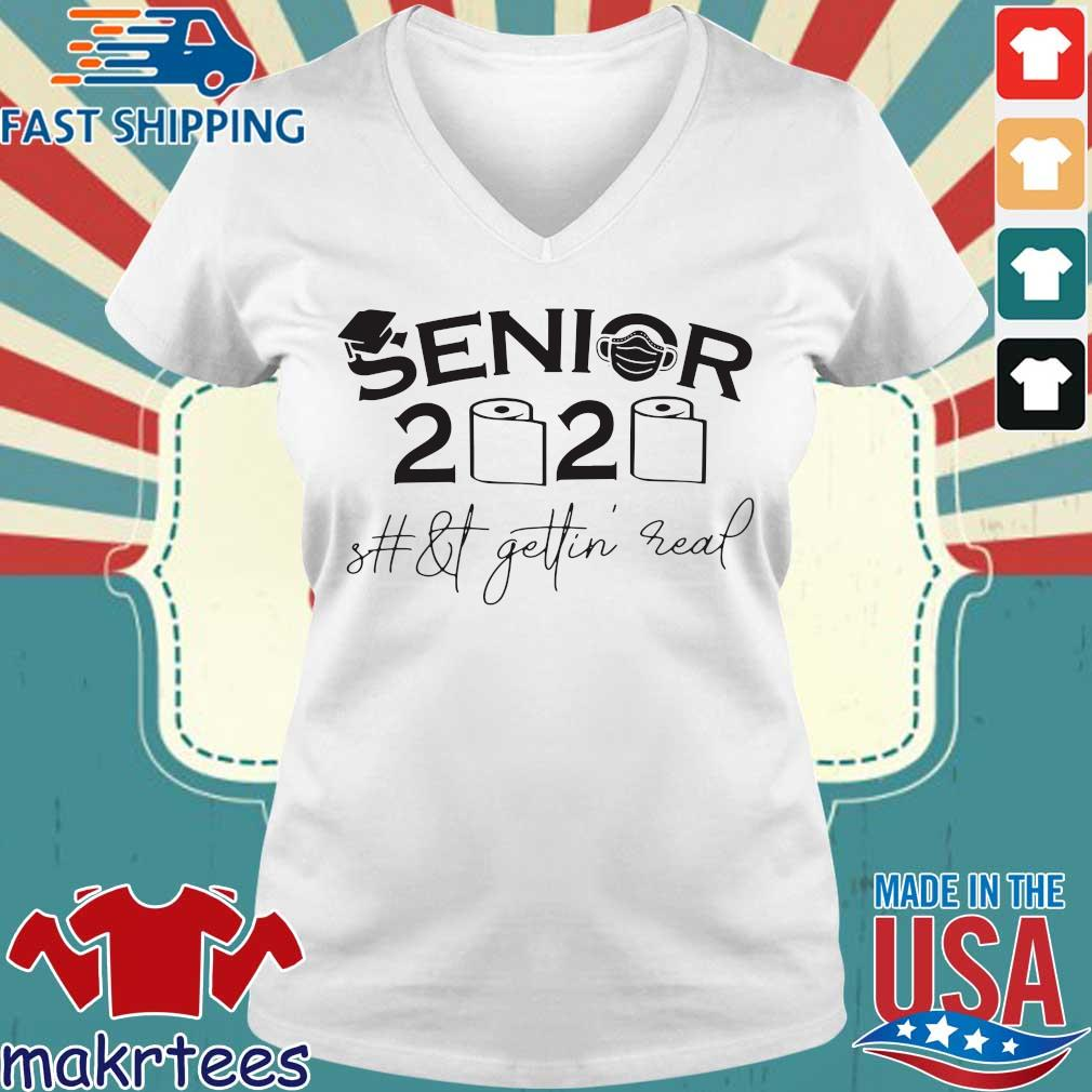 Seniors 2020 shit gettin real official T-s Ladies V-neck trang