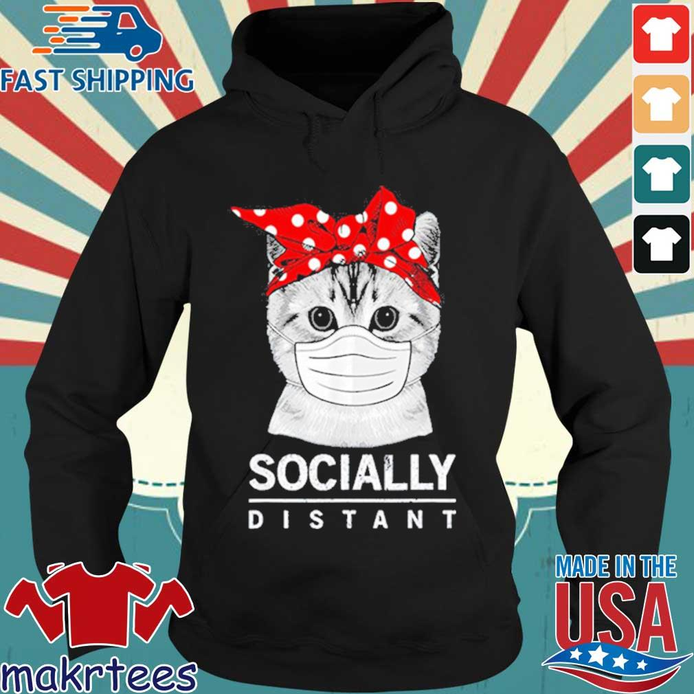 Social Distance Virus Prevention Socially Distant Cat Lover Shirt Hoodie den