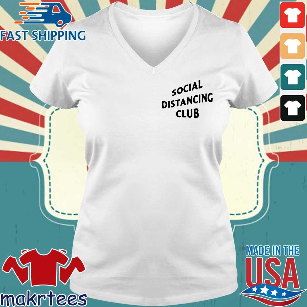 Social Distancing Club Shirt Ladies V-neck trang