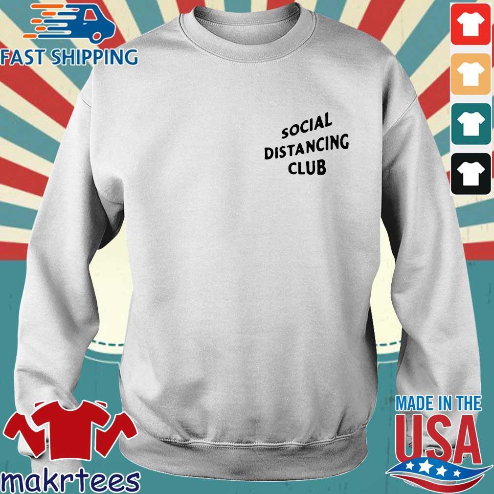 Social Distancing Club Shirt Sweater trang