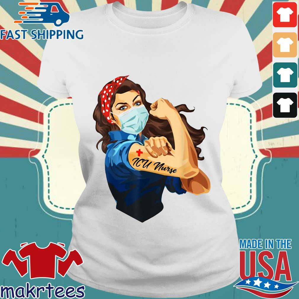 Strong Woman Mask ICU Nurse Coronavirus Shirt Ladies trang