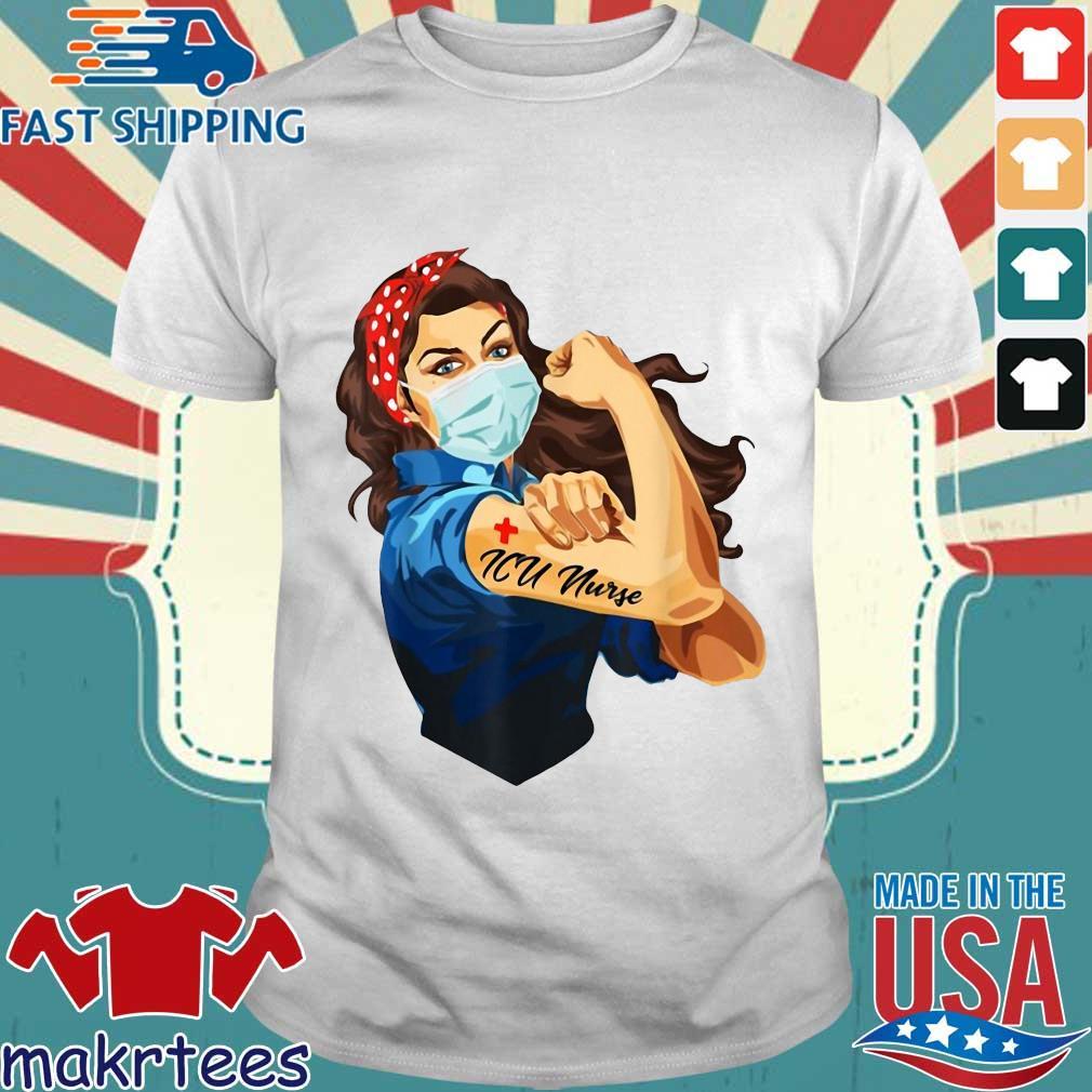 Strong Woman Mask ICU Nurse Coronavirus Shirt