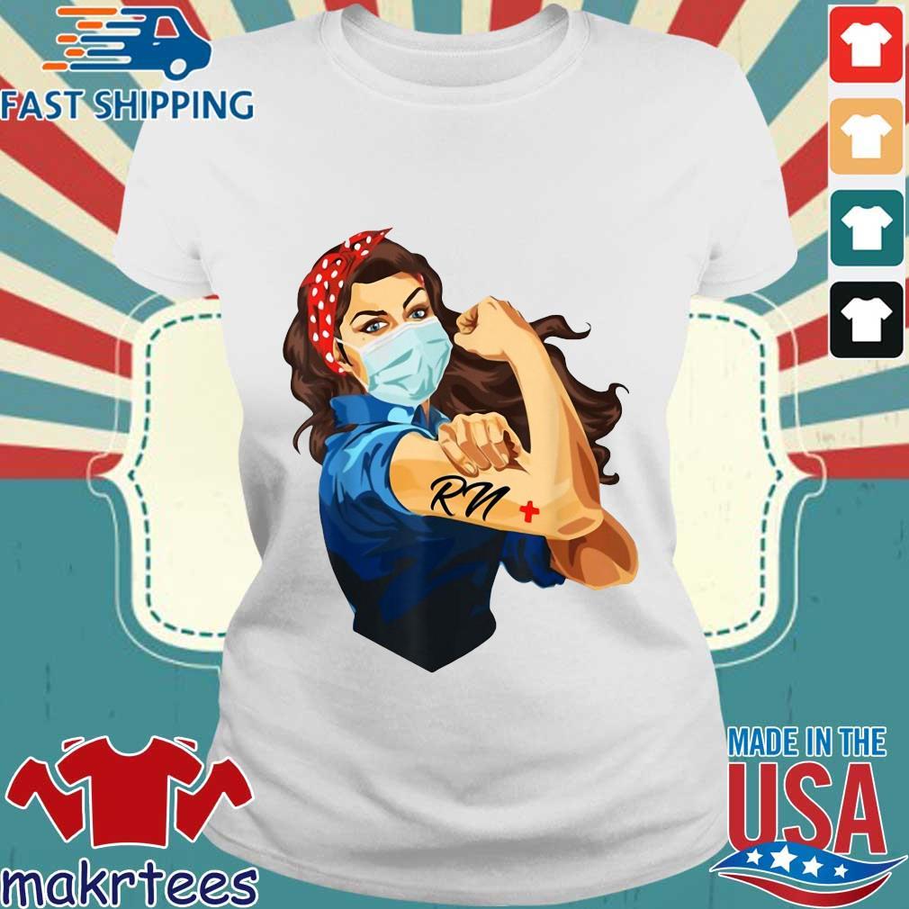 Strong Woman Mask RN Coronavirus Shirt Ladies trang