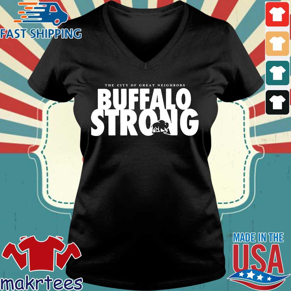 The City Of Great Neighbors Buffalo Strong Shirt Ladies V-neck den
