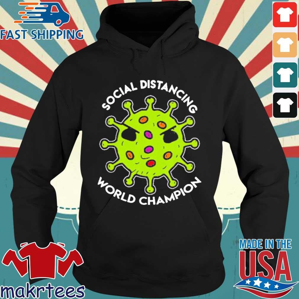 Virus social distancing world champion 2020 T-Shirt Hoodie den