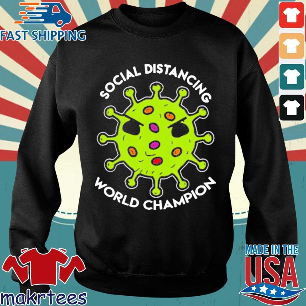 Virus social distancing world champion 2020 T-Shirt Sweater den
