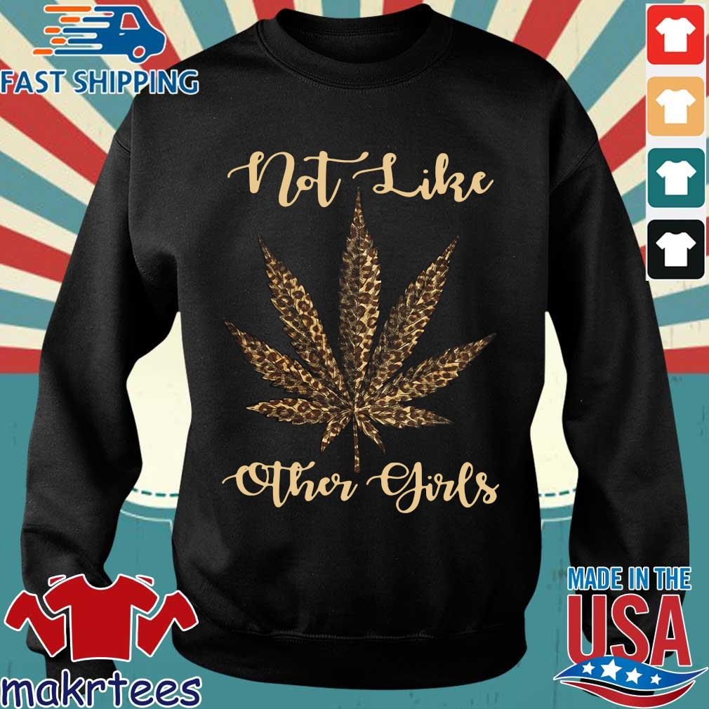 Weed Leopard Not Like Other Girl Shirt Sweater den