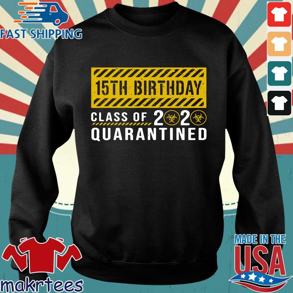 15th Birthday Class Of 2020 Quarantined Shirt Shirt Sweater den