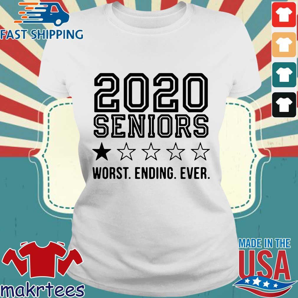 2020 Seniors Worst Ending Ever Tee Shirts Ladies trang