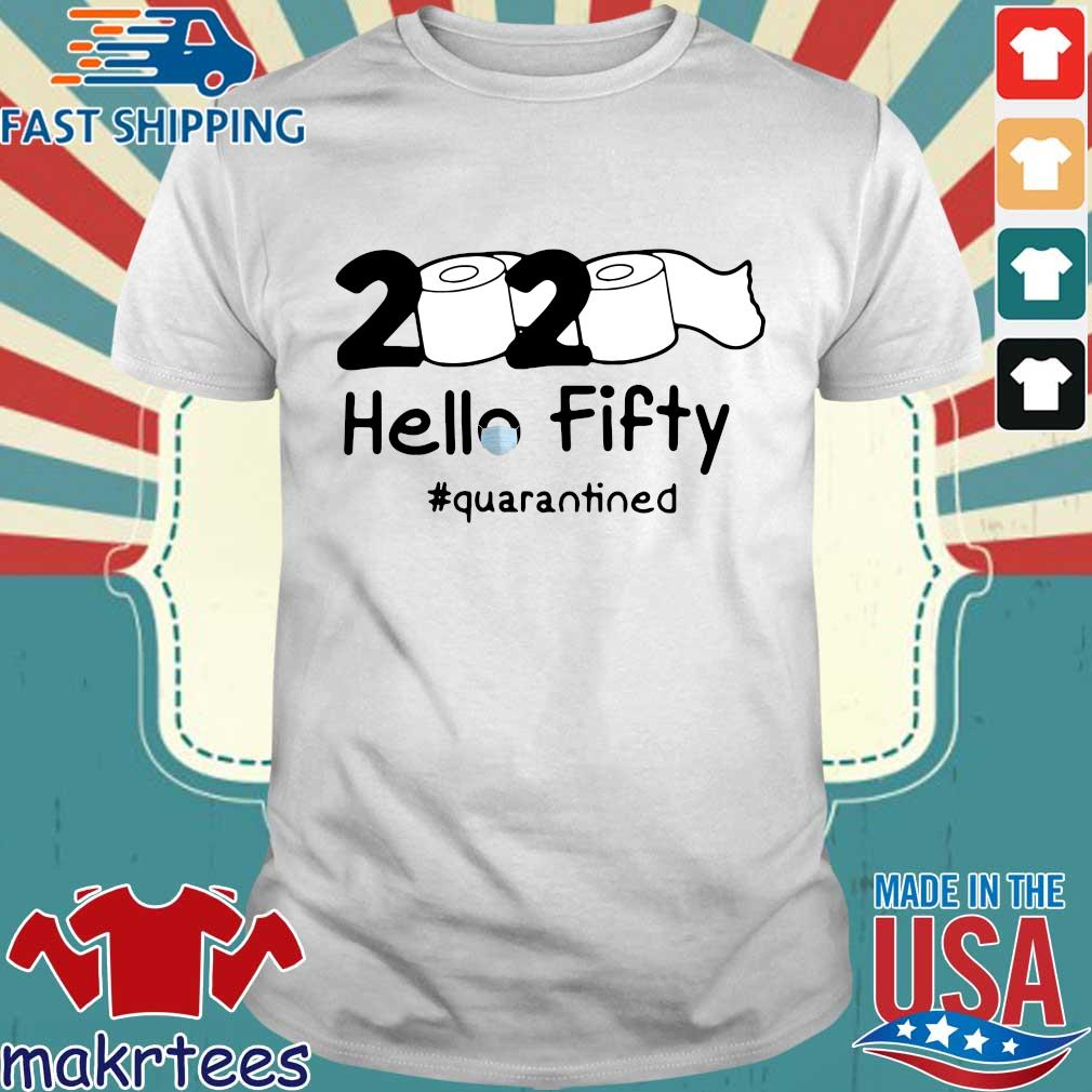 2020 toilet paper fifty quarantined shirt