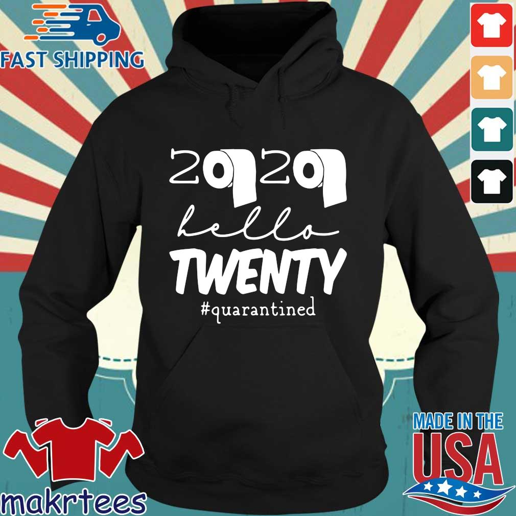 20th Birthday Quarantine 2020 Hello Twenty Shirt Hoodie den