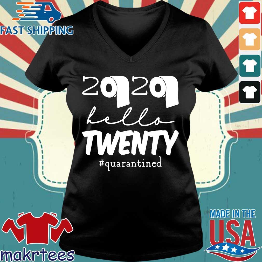 20th Birthday Quarantine 2020 Hello Twenty Shirt Ladies V-neck den