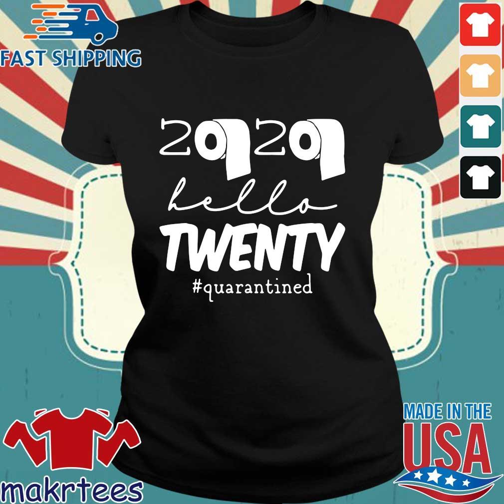 20th Birthday Quarantine 2020 Hello Twenty Shirt Ladies den