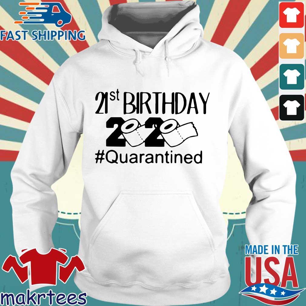 21 St Birthday 2020 Toilet Paper #quarantined Shirt Hoodie trang