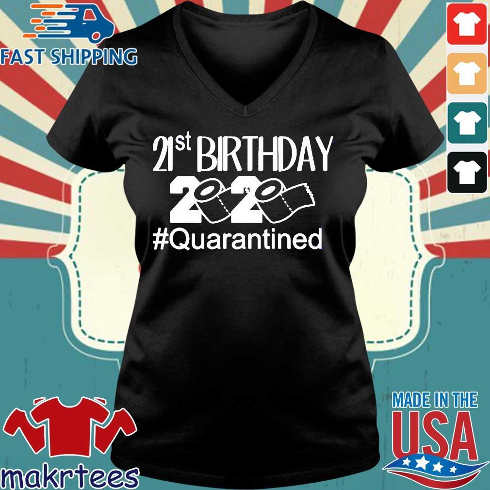 21 St Birthday 2020 Toilet Paper #quarantined Shirt Ladies V-neck den