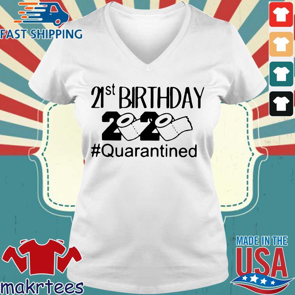 21 St Birthday 2020 Toilet Paper #quarantined Shirt Ladies V-neck trang