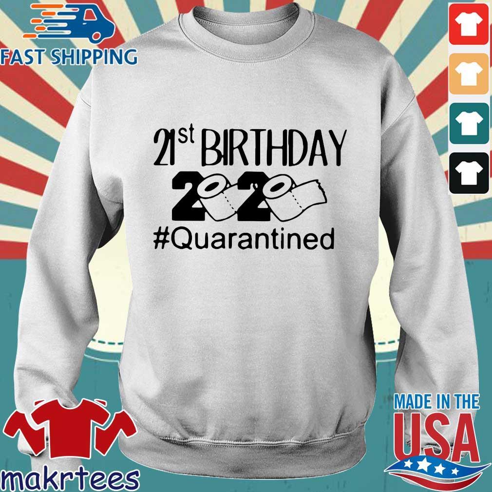 21 St Birthday 2020 Toilet Paper #quarantined Shirt Sweater trang