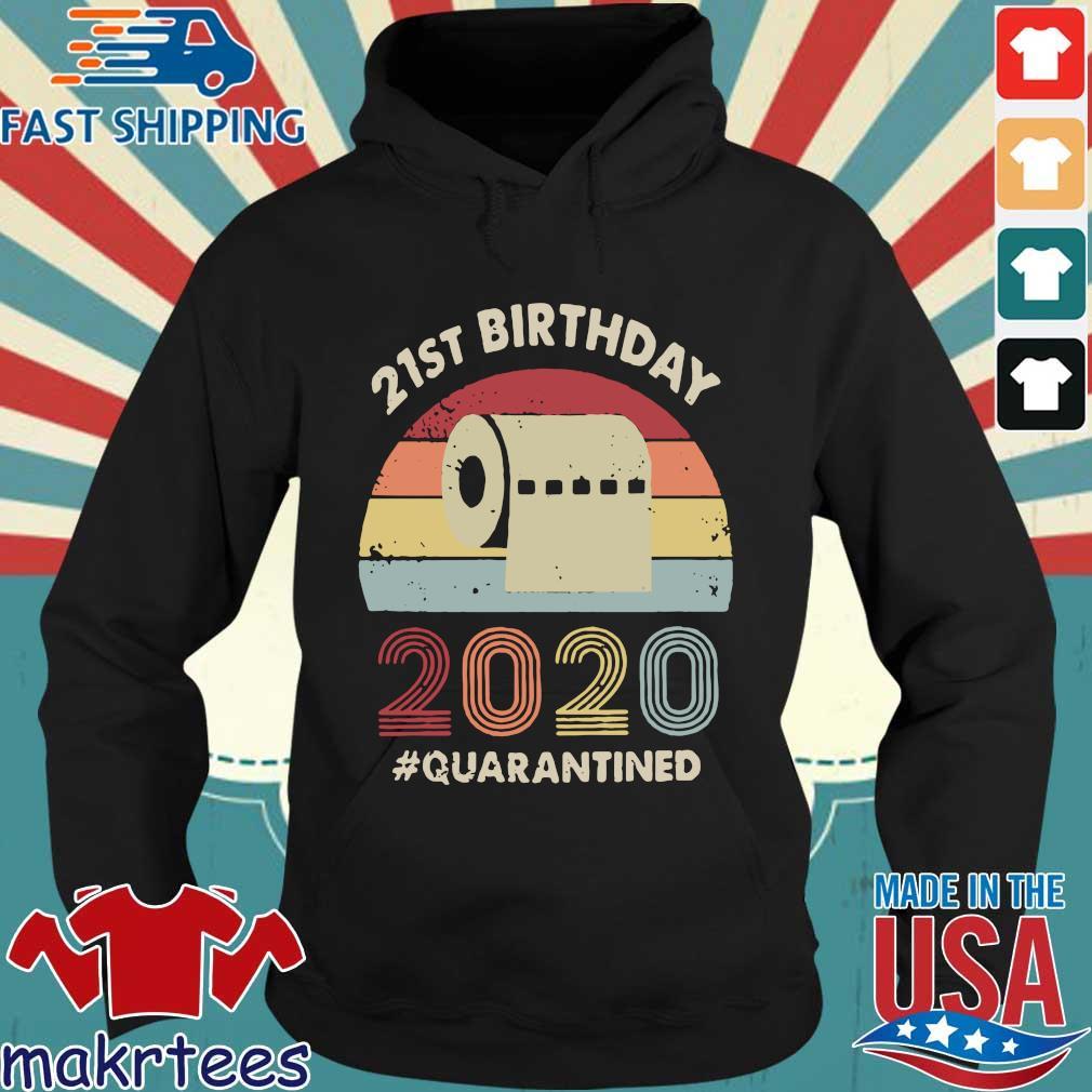 21st Birthday 2020 Quarantine Vintage Shirt Hoodie den