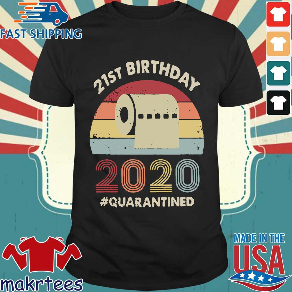 21st Birthday 2020 Quarantine Vintage Shirt