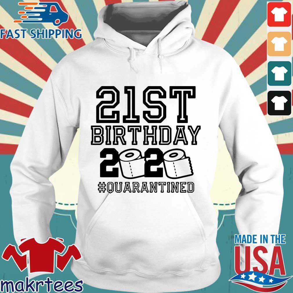 21st Birthday 2020 Toilet Paper Quarantined Shirt Hoodie trang
