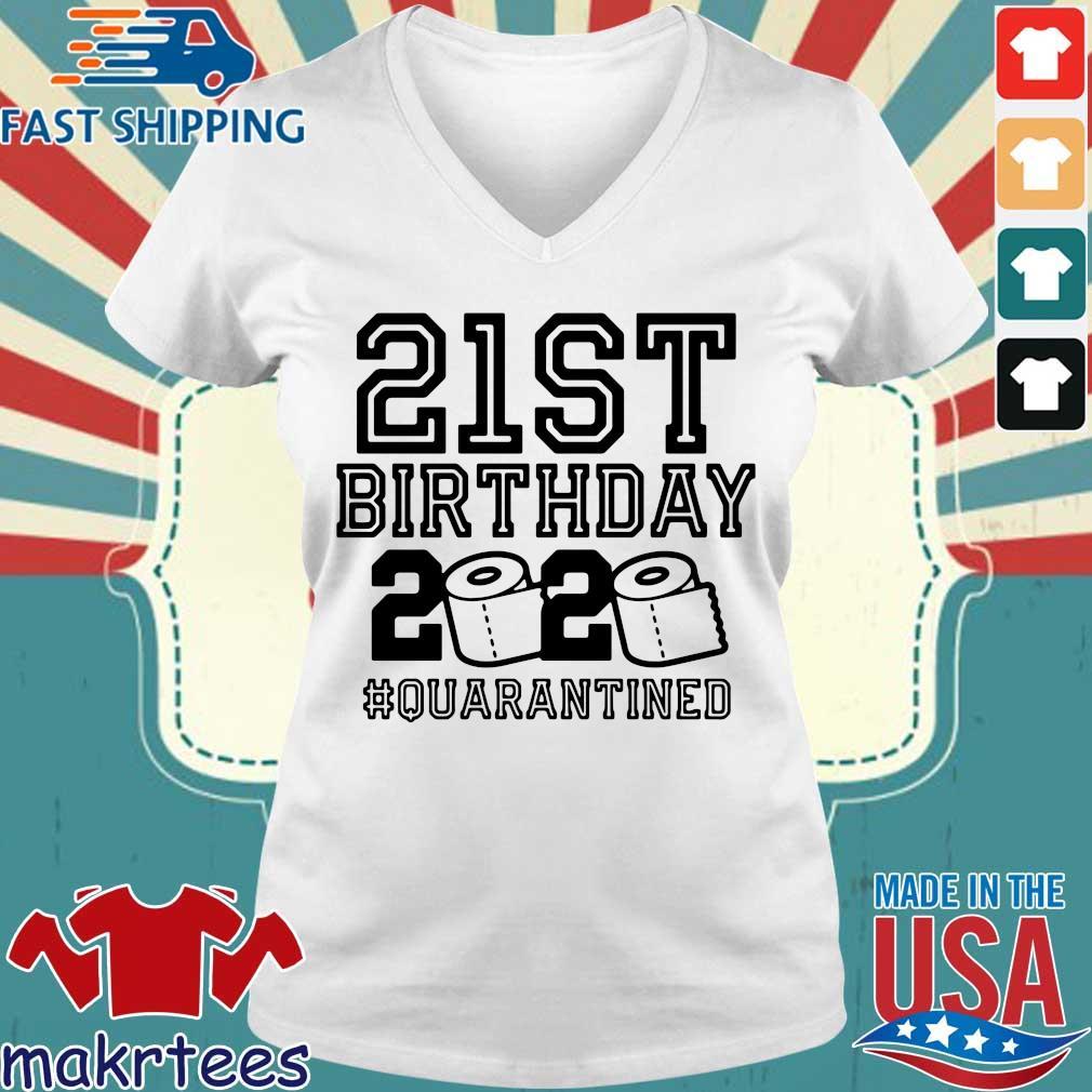 21st Birthday 2020 Toilet Paper Quarantined Shirt Ladies V-neck trang