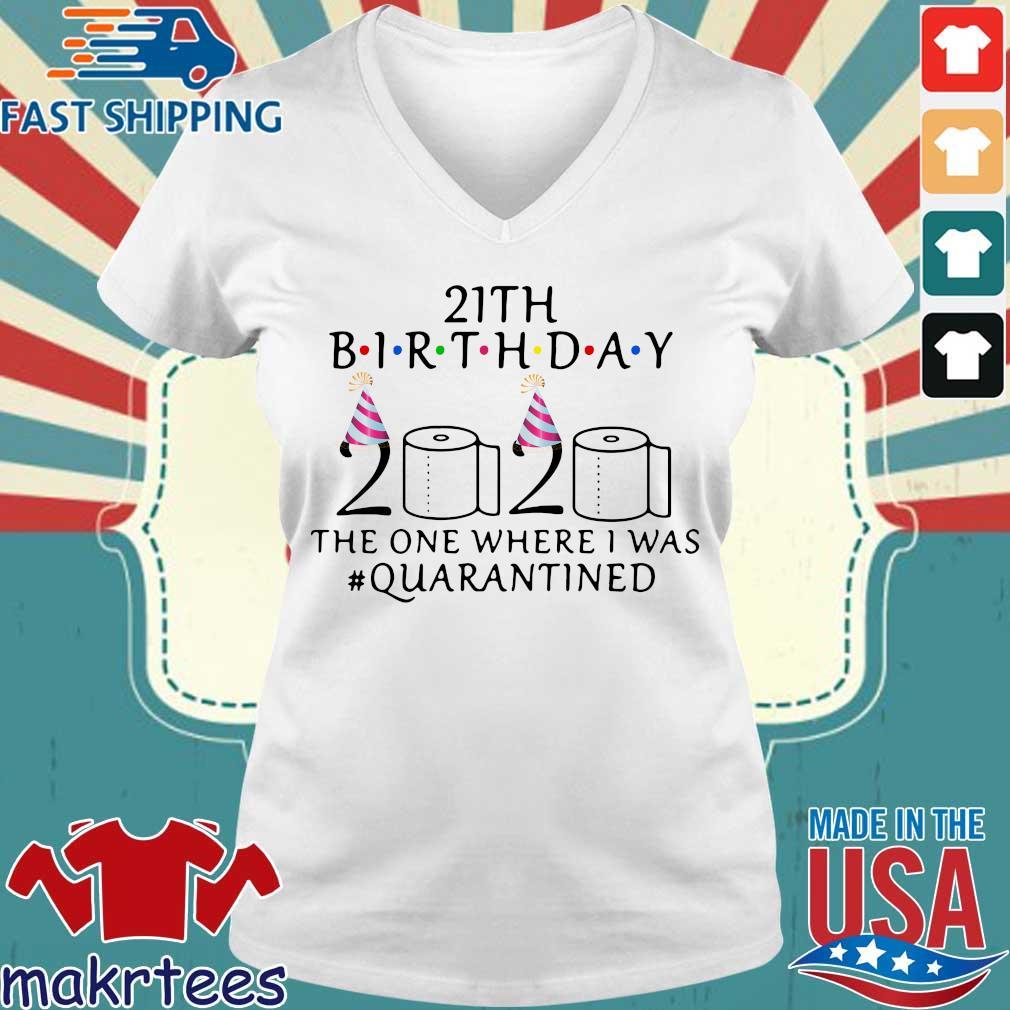 21th Birthday 2020 Toilet Paper The One Where I Was #quarantined Shirt Ladies V-neck trang