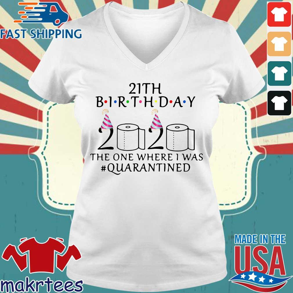 21th Birthday The One Where I Was Quarantined 2020 Shirt Ladies V-neck trang