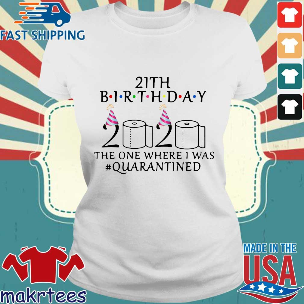 21th Birthday The One Where I Was Quarantined 2020 Shirt Ladies trang