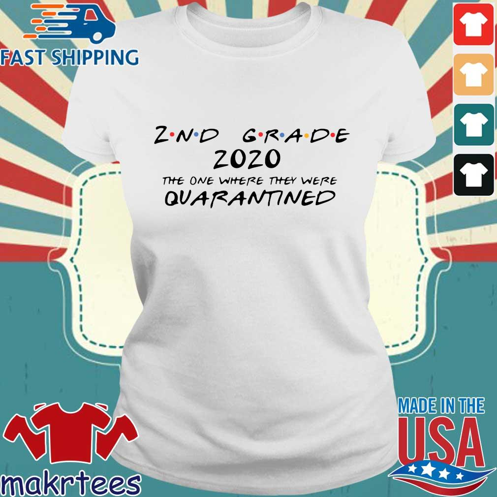 2nd Grade 2020 The One Where They Were Quarantined Shirt Ladies trang