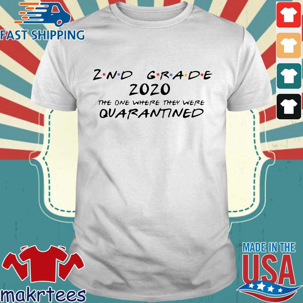 2nd Grade 2020 The One Where They Were Quarantined Shirt