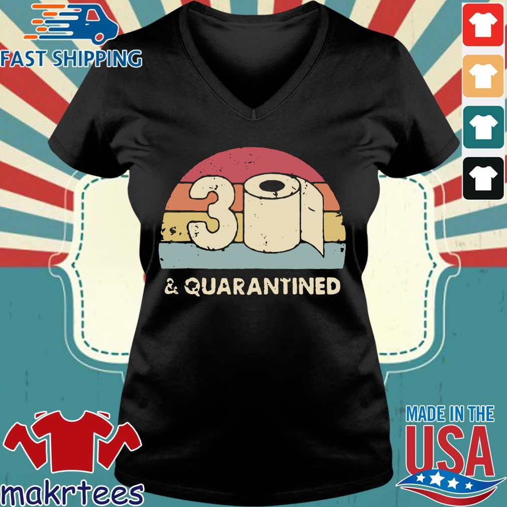 30th And Quarantined Toilet Paper 2020 Vintage Shirt Ladies V-neck den