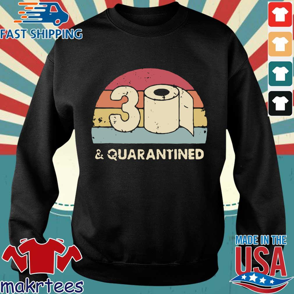 30th And Quarantined Toilet Paper 2020 Vintage Shirt Sweater den