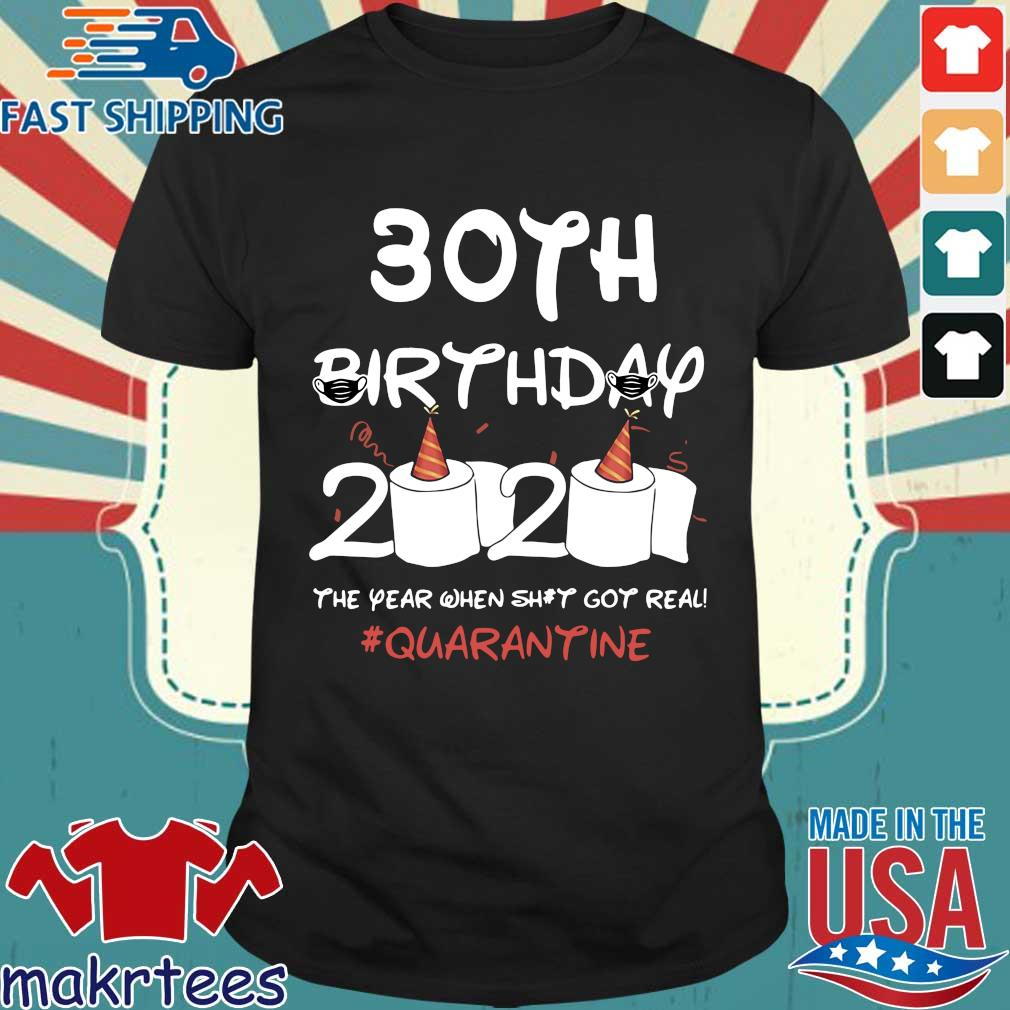 30th Birthday 2020 #Quarantine TShirt – Toilet Paper Birthday