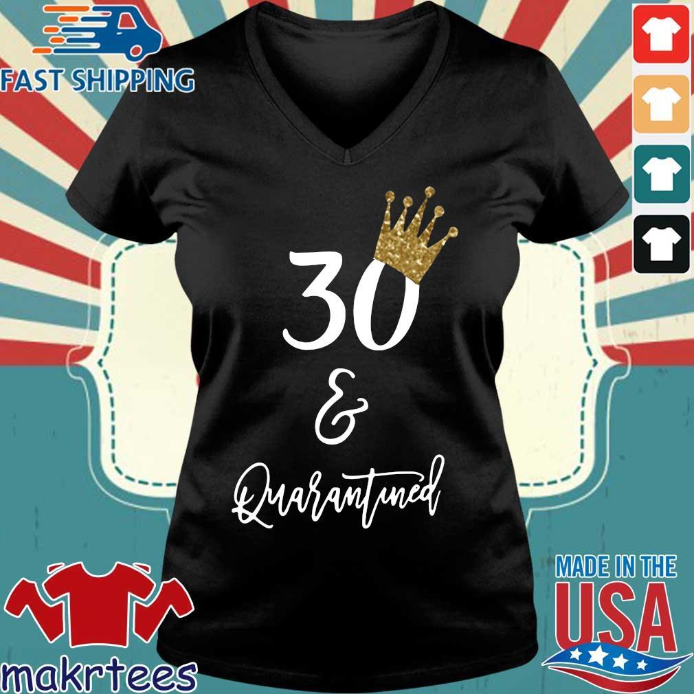 30th Birthday Quarantine Shirt Ladies V-neck den