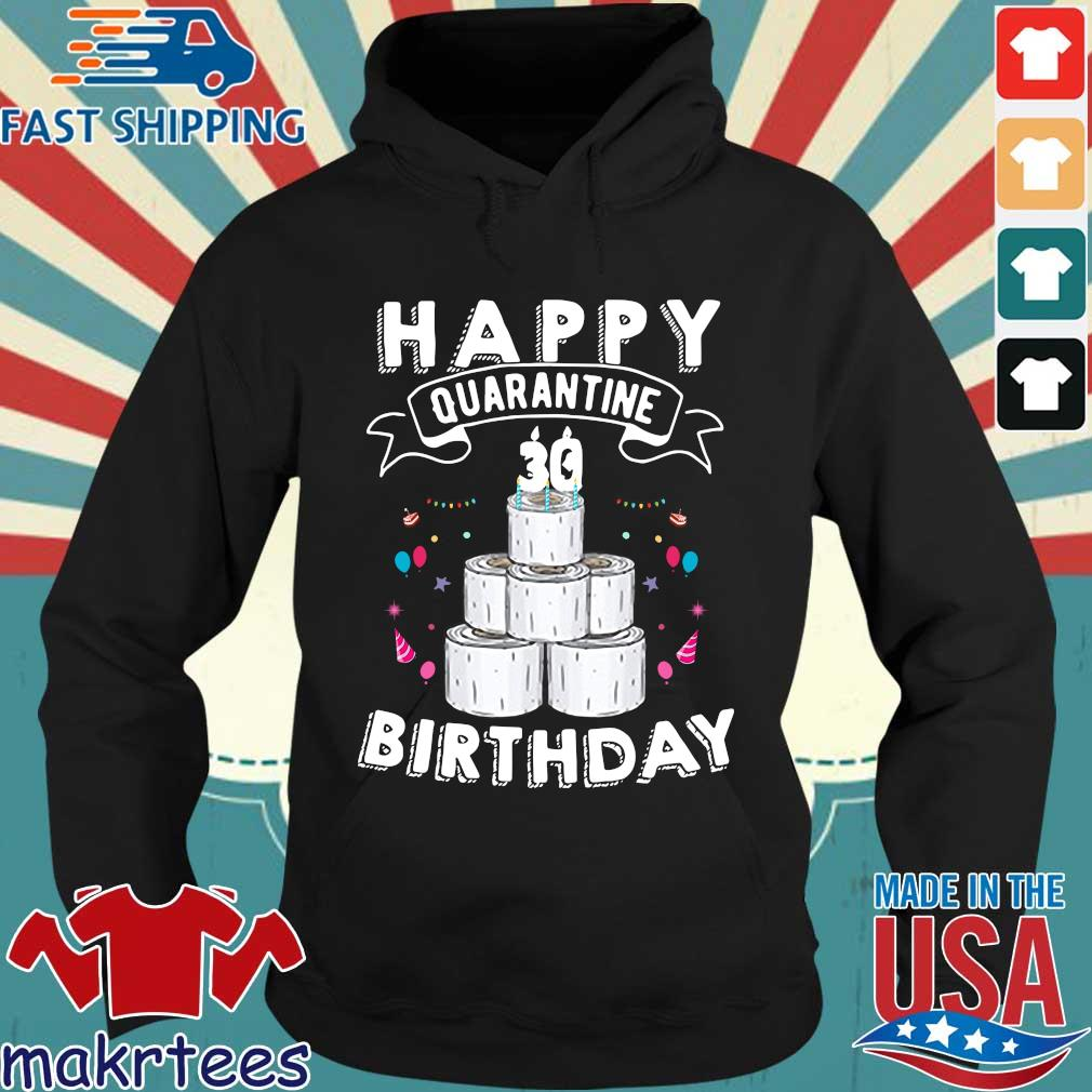 30th Happy Birthday Quarantined 2020 Gift Shirt Hoodie den