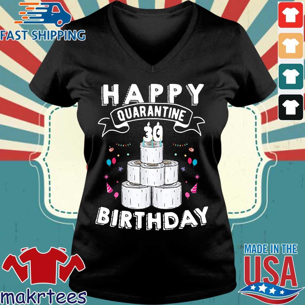 30th Happy Birthday Quarantined 2020 Gift Shirt Ladies V-neck den