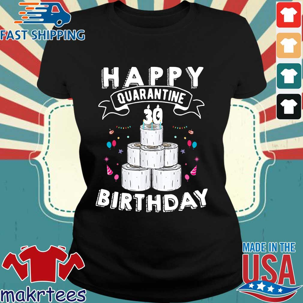 30th Happy Birthday Quarantined 2020 Gift Shirt Ladies den