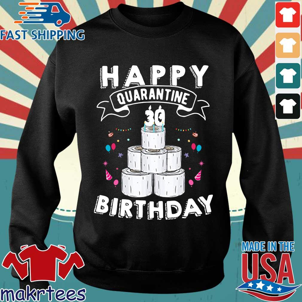 30th Happy Birthday Quarantined 2020 Gift Shirt Sweater den